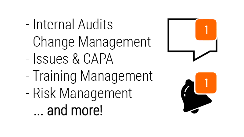 Quality Activities controlled by Workflows, including Internal Audits.